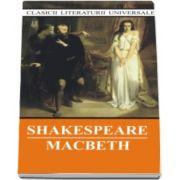 William Shakespeare, Macbeth - Colectia Clasicii literaturii universale