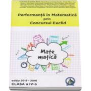 Cristina Lavinia Savu - Performanta in Matematica prin Concursul Euclid, editia 2015-2016. Auxiliar pentru clasa a 4-a