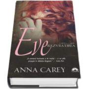 Anna Carey, Razvratirea. Eve - Cartea a treia