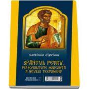 Settimio Cipriani - Sfantul Petru, personalitate marcanta a Noului Testament