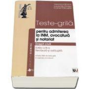 Veronica Stoica - Teste-grila pentru admiterea la INM, avocatura si notariat. Editia a III-a, revazuta si adaugita