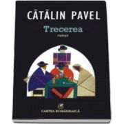 Catalin Pavel, Trecerea