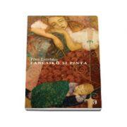 Peter Esterhazy, Fancsiko si Pinta - texte insirate pe o bucata de sfoara