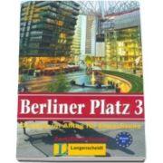 Berliner Platz 3 Lehr- Und Arbeitsbuch Mit audio-cd Zum Arbeitsbuchteil - Caiet si CD audio pentru clasa a XI-a L2