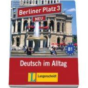 Berliner Platz 3 Neu 2 audio-CDs Zum Lehrbuchteil - CD audio aferent manualelor pentru clasa a XI-a L2