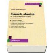 Lucian Mihali Viorescu, Clauzele abuzive in contractele de credit