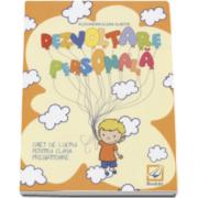 Dezvoltare personala caiet de lucru pentru clasa pregatitoare - Alexandra Elena Albota