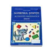 Domeniul Stiinte - Activitati matematice - Nivel II - Sugestii pentru organizarea activitatilor instructiv-educative