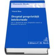 Viorel Ros, Dreptul proprietatii intelectuale. Volumul 1. Dreptul de autor, drepturile conexe si drepturile sui generis