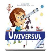 Larousse - Enciclopedia celor mici - Universul