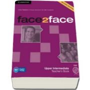 Chris Redston - face2face Upper Intermediate 2nd Edition Teachers Book with DVD - Manualul profesorului pentru clasa a XII-a L2 (Contine DVD)