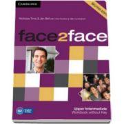 Chris Redston - Face2Face Upper Intermediate 2nd Edition Workbook without Key - Caietul elevului pentru clasa a XII-a (Fara cheie)