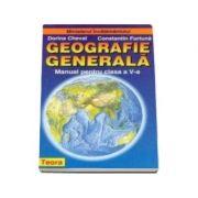 Geografie generala, manual pentru clasa a V-a - Cheval, Dorina