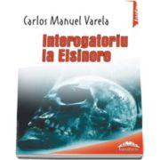 Interogatoriu la Elsinore, Editie bilingva (Carlos Manuel Varela)