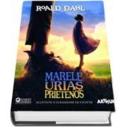 Roald Dahl, Marele Urias Prietenos - Editie 2016