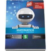 Matematica caiet de Antrenament si Aprofundare clasa a V-a. 60 de teste si solutii. Initiere. Aprofundare. Performanta (Laura Coldea)
