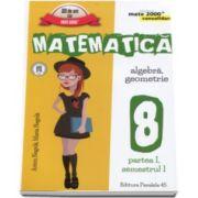 Matematica -CONSOLIDARE- Algebra si Geometrie, pentru clasa a VIII-a. Partea I, semestrul I - Colectia mate 2000+