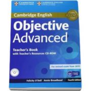 ODell Felicity - Objective Advanced Teachers Book with Teachers Resources CD-ROM 4th Edition - Manualul profesorului pentru clasa a XI-a