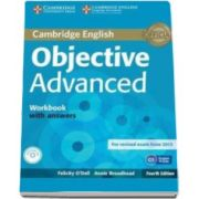 ODell Felicity - Objective Advanced Workbook with Answers with Audio CD 4th Edition - Caietul elevului pentru clasa a XI-a cu raspunsuri