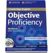 Peter Sunderland - Objective Proficiency 2nd Edition Workbook with answers with audio CD - Caietul elevului cu raspunsuri pentru clasa a XII-a (Contine CD Audio)