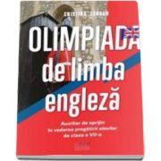 Cristina Lungan - Olimpiada de limba engleza - Auxiliar de sprijin in vederea pregatirii elevilor de clasa a VII-a