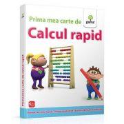Prima mea carte de calcul rapid. Exercitii de fixare a tehnicilor