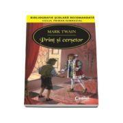 Print si Cersetor (Bibliografie scolara recomandata)