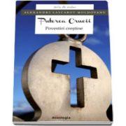 Puterea Crucii - Povestiri crestine (Alexandru Lascarov Moldovanu)