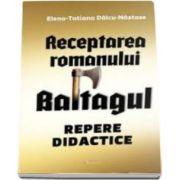 Receptarea romanului Baltagul - Repere didactice (Dalcu Nastase)