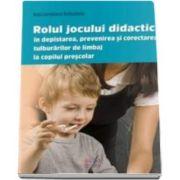 Rolul jocului didactic in depistarea, prevenirea si corectarea tulburarilor de limbaj la copilul prescolar (Bubutanu Ana Loredana)