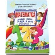 Set - Matematica manual pentru clasa a III-a, Semestrul I si Semestrul II - Autori: Rodica Chiran si Mihaela Ada Radu. Fara CD-uri, nota editurii.