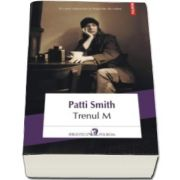 Patti Smith, Trenul M