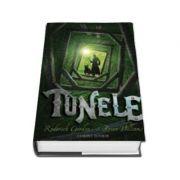 TUNELE - Volumul I
