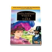 Duiliu Zamfirescu - Viata la tara - (Colectia, bibliografie scolara recomandata)