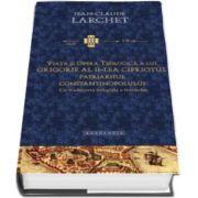 Viata si opera teologica a lui Grigorie al II-lea Cipriotul, Patriarhul Constantinopolului - Cu traducerea integrala a tratatelor