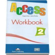 Virginia Evans - Access 2 workbook level A2. Caietul elevului nivel elementary