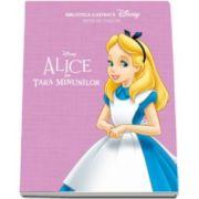 Alice in Tara Minunilor - Biblioteca ilustrata (Disney)