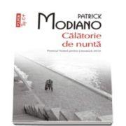 Patrick Modiano - Calatorie de nunta - Colectie Top 10. Editie de buzunar
