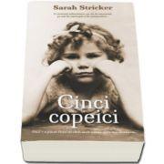 Cinci copeici (Sarah Stricker)