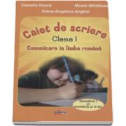 Camelia Hoara, Comunicare in limba romana. Caiet de scriere pentru clasa I, semestul I si II