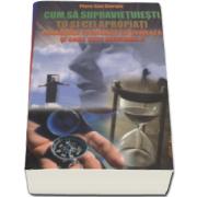 Cum sa supravietuiesti tu si cei apropiati prabusirii economice ce urmeaza si care este inevitabila (Piero San Giorgio)