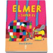David McKee, Elmer si Super El