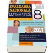 Gheorghe Iurea - Evaluare nationala 2017 Matematica - Consolidare. Memorator de matematica, teme recapitulative, 85 de teste, dupa modelul M. E. N. C. S.
