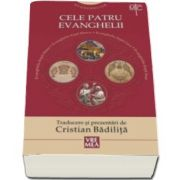 Evangheliar. Cele patru Evanghelii - Cristian Badilita