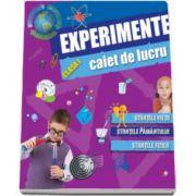 Experimente. Caiet de lucru pentru clasa I - Stiintele vietii, stiintele pamantului, stiintele fizicii