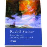Rudolf Steiner, Granite ale cunoasterii naturii