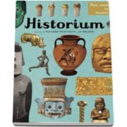 Historium - Bun venit la muzeu. Intrarea libera