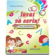 Invat sa scriu. Auxiliar pentru clasa pregatitoare - Mariana Morarasu