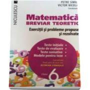 Petre Simion - Matematica clasa a VI-a. Breviar teoretic cu exercitii si probleme propuse si rezolvate. Teste initiale. Teste de evaluare. Teste sumative. Modele pentru teze - Editie 2016