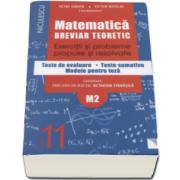 Petre Simion - Matematica clasa a XI-a M2. Breviar teoretic cu exercitii si probleme propuse si rezolvate, teste de evaluare, teste sumative, modele pentru teza - Editie 2016